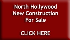 New Construction North Hollywood Homes For Sale